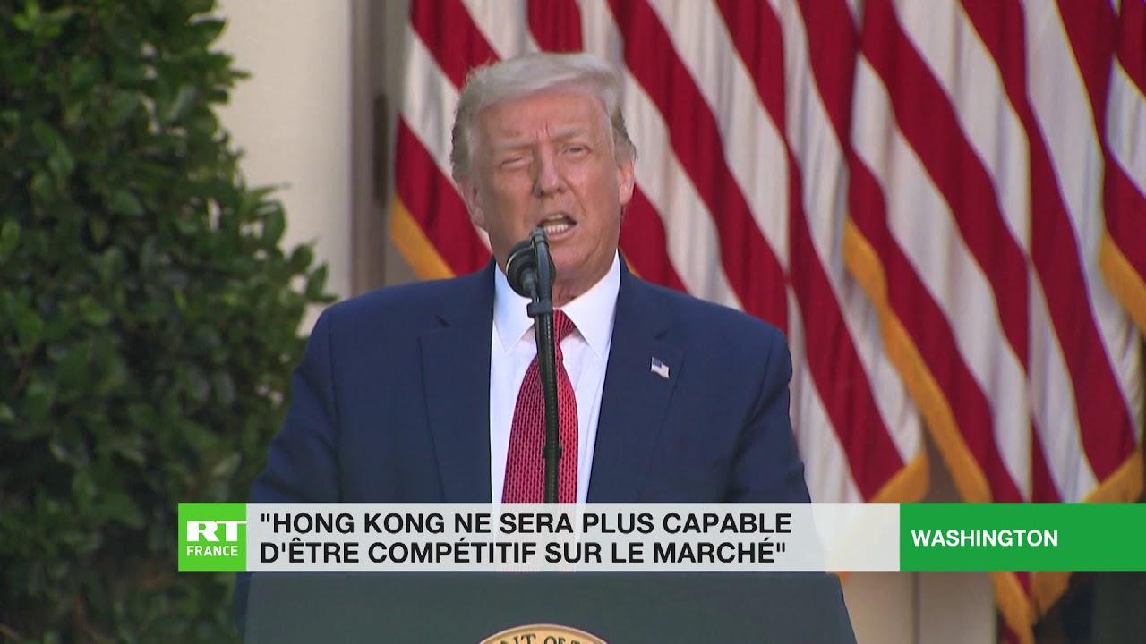 Donald Trump : «Hong Kong ne sera plus capable d'être compétitif sur le marché»