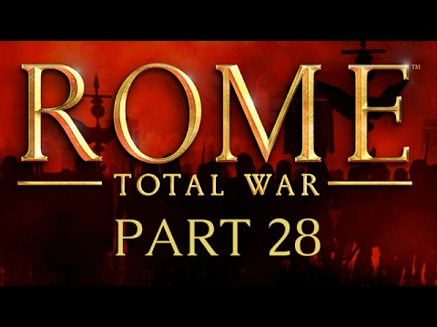 Rome: Total War - Part 28 - Run Like An Egyptian