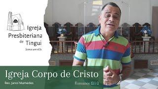 Igreja, Corpo de Cristo - Minuto da Palavra - IPB Tingui - 29/6/2020