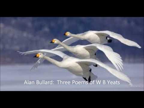 Alan Bullard: Three Poems of W B Yeats