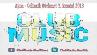 Ayna - Gelincik (Mehmet Y. Remix) 2013