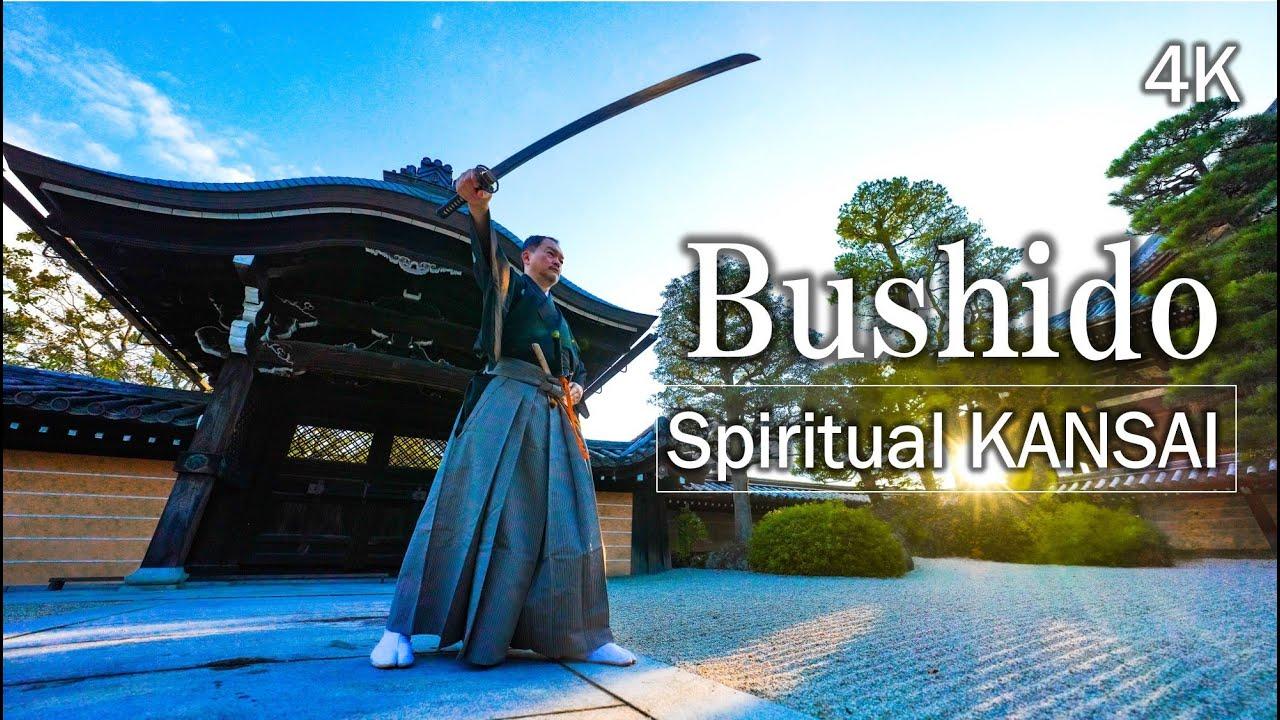 Spiritual KANSAI , Bushido