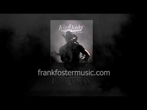 Frank Foster - 'Til I'm Gone Mp3