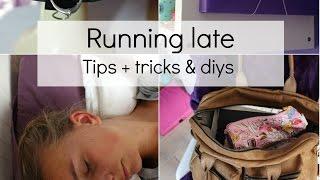 Running Late ♡ Tips + Tricks + Diy Thumbnail