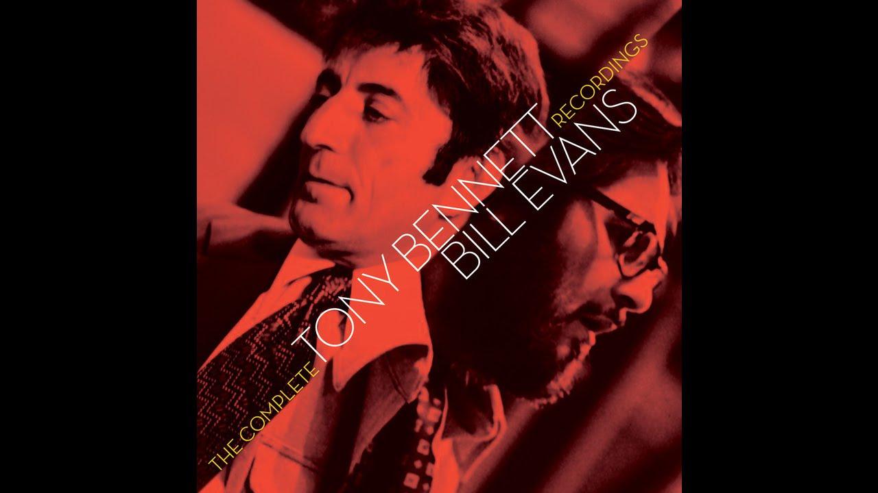 Tony Bennett & Bill Evans - Make Someone Happy