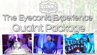 Quaint Package - The Eyeconic Experience - Eyecon Entertainment