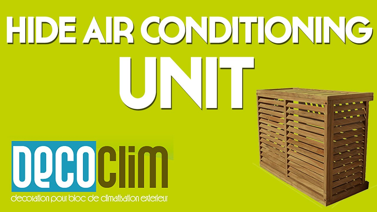 hide air conditioning unit youtube