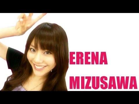 水沢エレナ ~ Erena Mizusawa ~