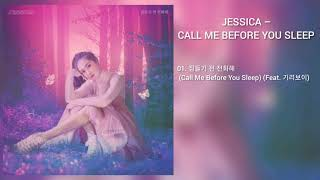 [DOWNLOAD LINK] JESSICA - CALL ME BEFORE YOU SLEEP (MP3)