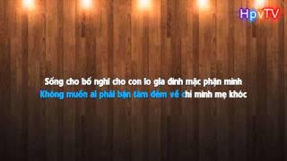 Karaoke HD Mẹ Tôi Karik Lyrics