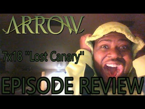 Arrow 7x18 | ''Lost Canary'' | Episode Review