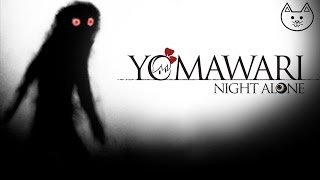 Yomawari Night Alone - THIS HORROR GAME IS SAVAGE - (Yomawari Night Alone Gameplay #1)