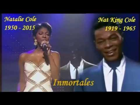 Natalie Cole & Nat King Cole - Acércate...