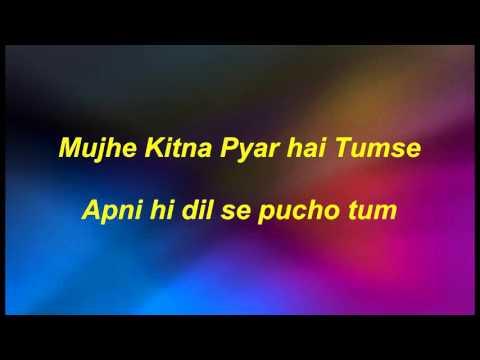 Mujhe kitna pyar hai tumse karaoke with lyrics