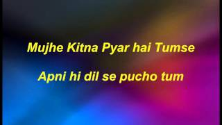 Mujhe kitna pyar hai tumse karaoke with lyrics
