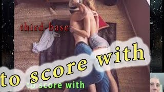 113. English lesson. SLANG. TO SCORE WITH | JADED