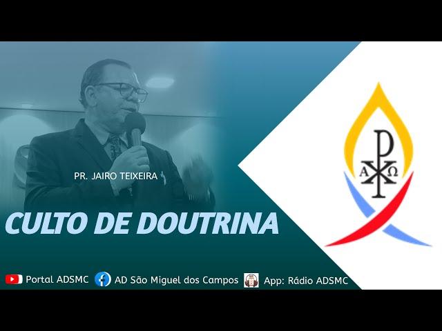 Culto de Doutrina - ADSMC - 03/09/2021