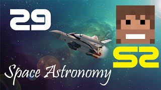 Space Astronomy, Episode 29 -