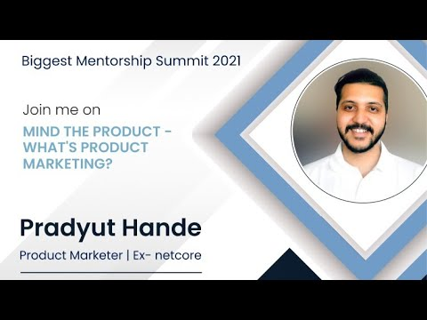 What's Product Marketing ?   Mentor Conference 2021