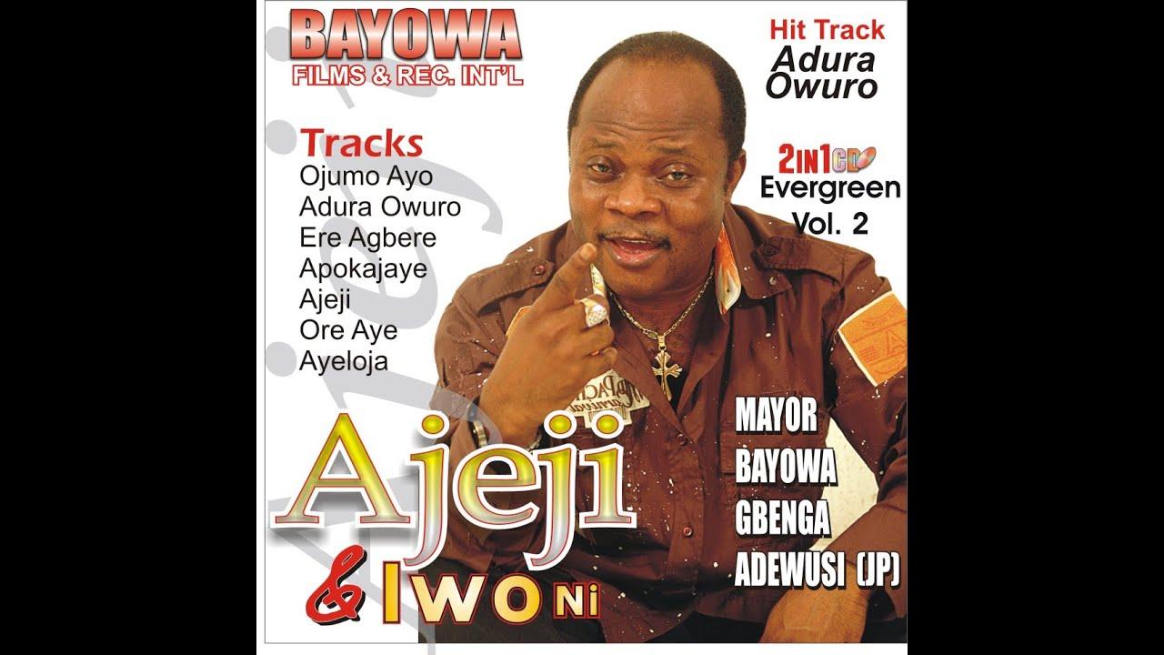 Download AJEJI  laje laye BAYOWA GBEGA ADEWUSI 1990s Evergreen Music