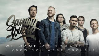 The Way That We Have Been (Acoustic) - We Came As Romans