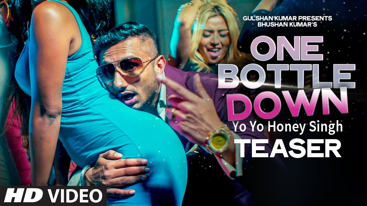 One Bottle Down Yo Yo Honey Singh mp3 download video hd mp4