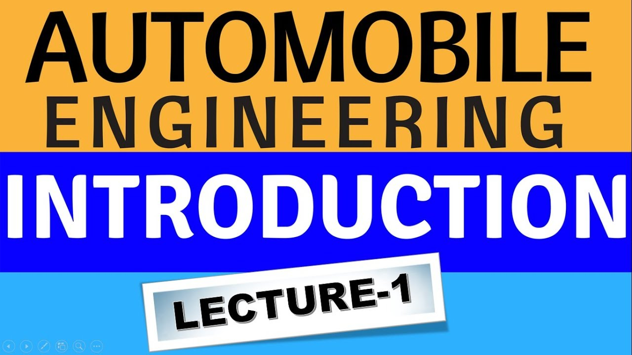 Automobile Engineering Introduction In Hindi Lecture 1 Youtube