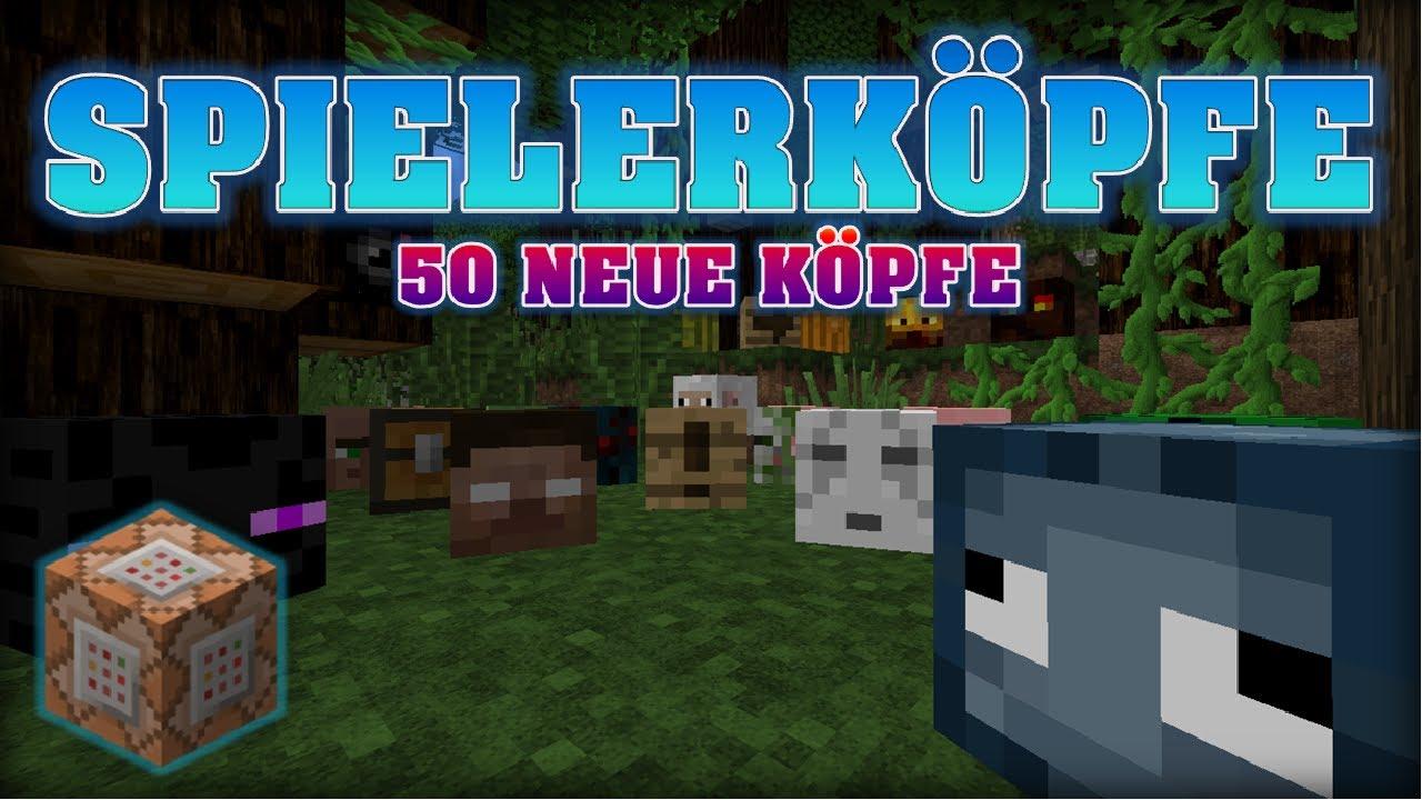 SPIELERKÖPFE ERSCHAFFEN Minecraft Map Making DeutschHD - Minecraft spielerkopfe geben