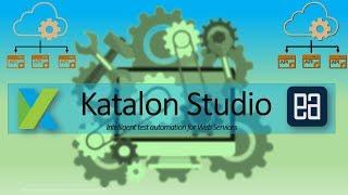 API Testing with Katalon Studio for PUT request and verify the response