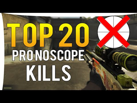 CS:GO - TOP 20 BEST PRO NO SCOPE KILLS  OF ALL TIME!