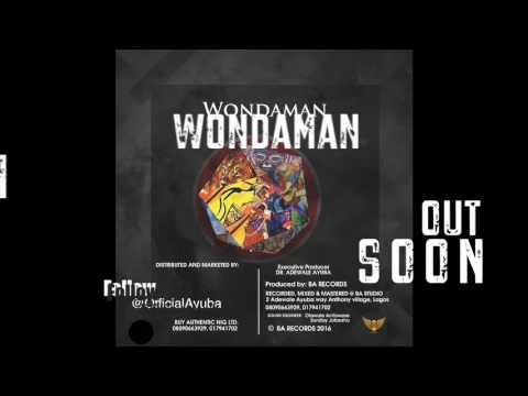 Wonda Man Album by Adewale AYUBA (Trk 2 Gbowomi Ko Mi)