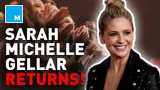 Sarah Michelle Gellar Returns To Acting!
