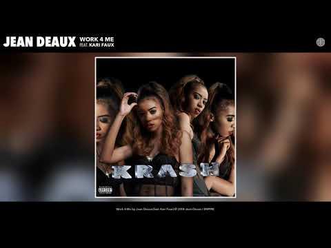Jean Deaux - Work 4 Me ft. Kari Faux (prod. by Phoelix)