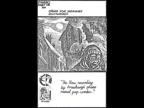 Opera For Infantry - Scumworld (Full Cassette)