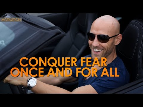 How To Overcome Fear And Change Your Life