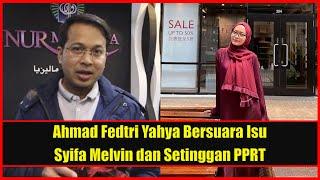 Mewah Belum Tentu Mulia... - Ahmad Fedtri Yahya 'Basuh' Syifa Melvin Isu Setinggan dan PPRT Dihina