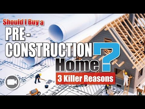 Should I Buy a PRE-CONSTRUCTION Home? (3 Killer Reasons) | Investing 101