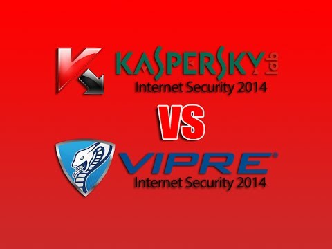 What's Best Kaspersky vs VIPRE 2014