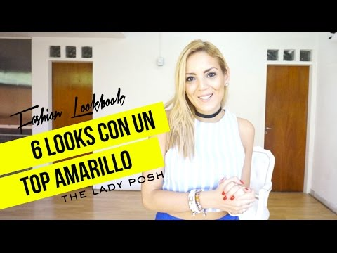 6 Looks con un Top Amarillo | Fashion Lookbook [HD]