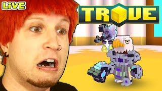 Trove - Grinding Dreadnought Mount LIVE-STREAM