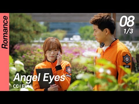 [CC/FULL] Angel Eyes EP08 (1/3) | 엔젤아이즈