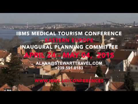 IBMS Medical Tourism Conference EASTERN EUROPE 2015