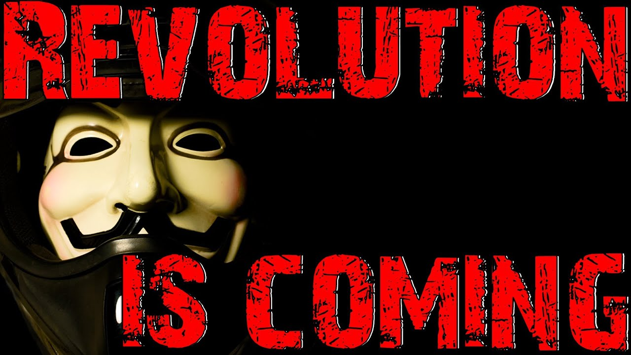 revolution is coming uk youtube