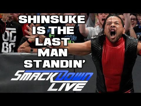WWE Smackdown Live 5/22/18 Full Show Review & Results: SHINSUKE NAKAMURA IS THE LAST MAN STANDING