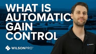 Automatic Gain Control (AGC) for Cellular Amplifiers - Why you need it   WilsonPro