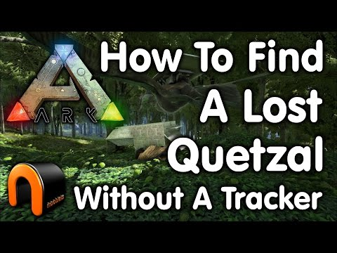 Ark - How To Find A Lost Quetzal Without A Tracker