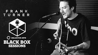 "Frank Turner - ""Wherefore Art Thou Gene Simmons"" (Collective Arts Black Box Sessions)"