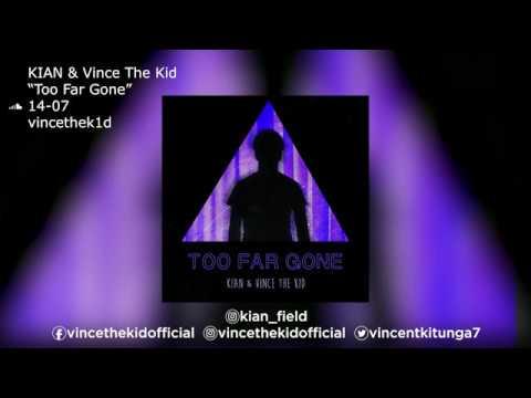 KIAN & Vince The Kid |