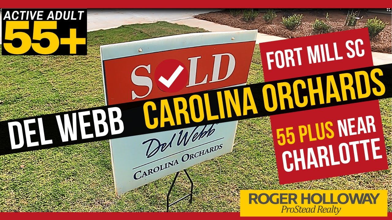 Del Webb Carolina Orchards 55+ in Fort Mill SC [Final Phase Update]