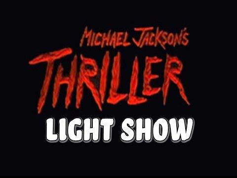 "Michael Jackson - ""Thriller"" (Light Show)"